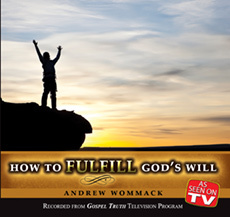 How To Fulfill God's Will