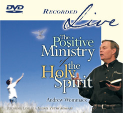 Positive Ministry Of The Holy Spirit
