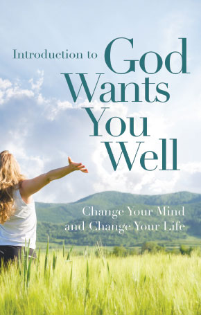 Introduction to God Wants You Well