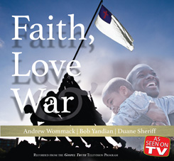 Faith, Love, and War –