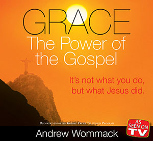 Grace: The Power of the Gospel