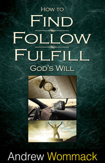 How to Find, Follow, and Fulfill God's Will - Book