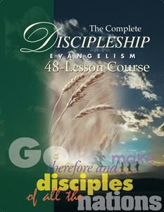 The Complete Discipleship Evangelism-48 Lesson Course