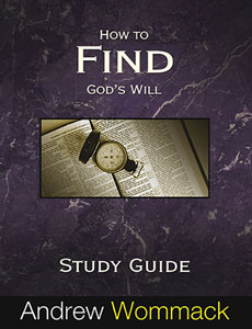 How to Find God's Will - Study Guide