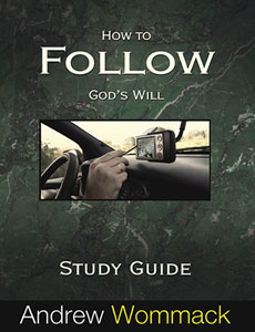 How to Follow God's Will - Study Guide