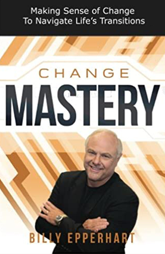 Change Mastery - Billy Epperhart