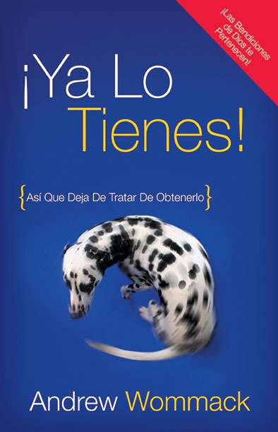 You've Already Got It-¡Ya Lo Tienes! - Spanish Book