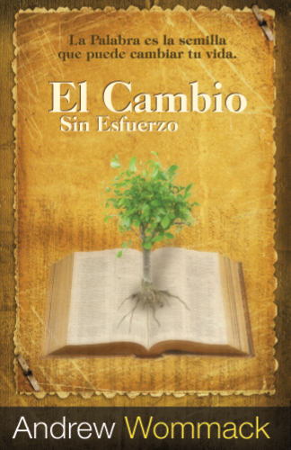 Effortless Change-El Cambio Sin Esfuerzo - Spanish Book