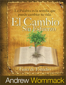 Effortless Change-El Cambio Sin Esfuerzo - Spanish Study Guide