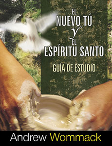 The New You & The Holy Spirit-El Nuevo Tu Y El Espirito Santo