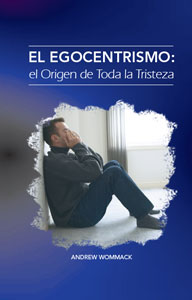 Spanish - Self-Centeredness: The Source of All Grief-El Egocentrism...