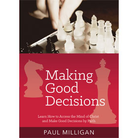 Making Good Decisions - Paul Milligan