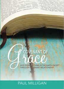 Covenant of Grace - Paul Milligan