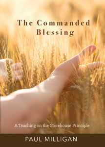 The Commanded Blessing - Paul Milligan
