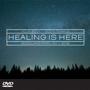 Healing is Here – August '18