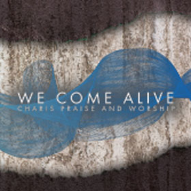 We Come Alive – Worship CD